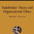 Pubs_Stakeholder Theory_Ethics_Phillips